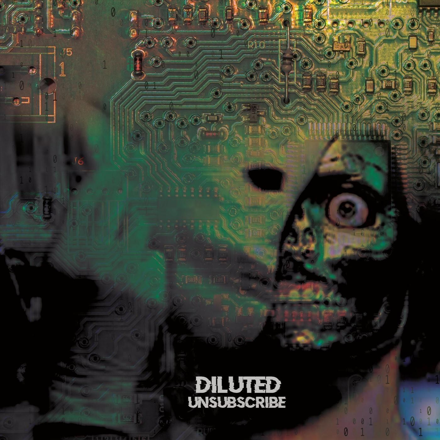 Diluted - Unsubscribe [EP] (2019)