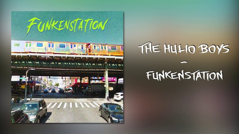 The Hulio Boys - Funkenstation (Official Audio)