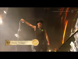 "Timmy trumpet - tomorrowland 2019 (garden of madness ""v sessions vs freak show"" stage 26.07.2019)"