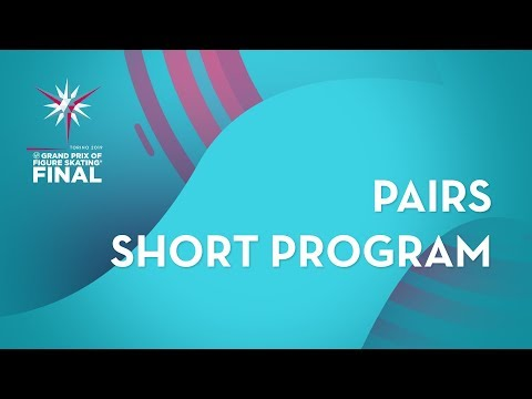 Pairs Short Program | ISU Grand Prix Final | Torino 2019 | GPFigure