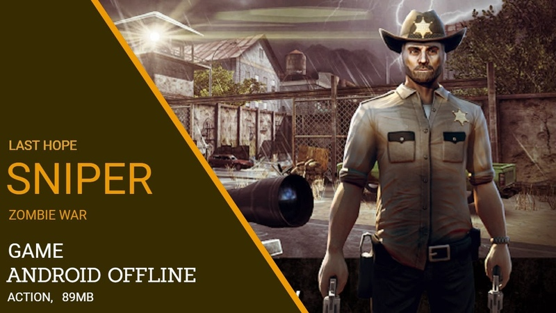 LAST HOPE SNIPER - Game Android Offline Mod Apk