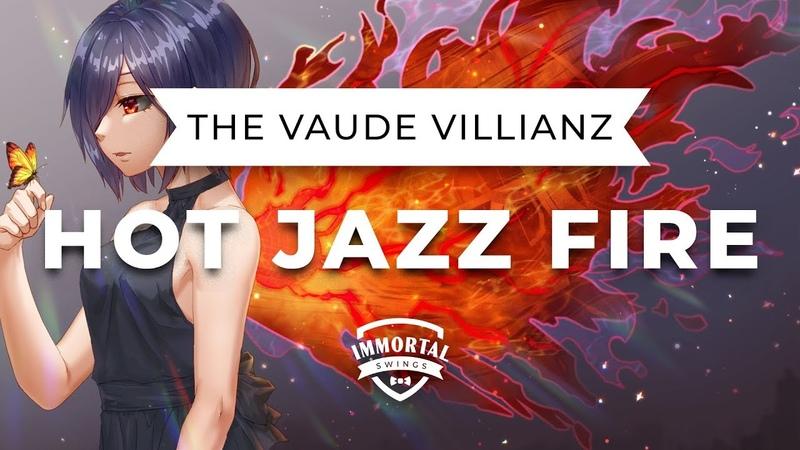 The Vaude Villainz Hot Jazz Fire Electro Swing
