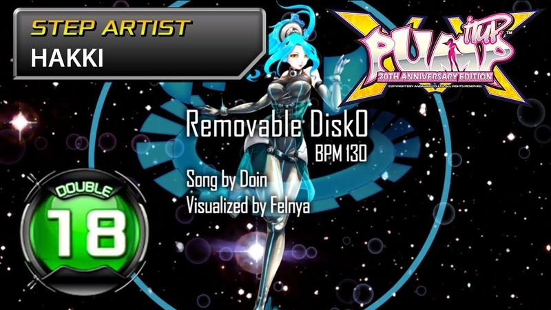 Removable Disk0 D18 | UCS by HAKKI [PUMP IT UP XX UCS 2019] ✔