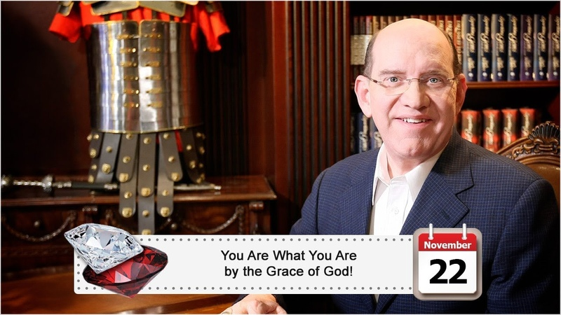 November 22: You Are What You Are by the Grace of God