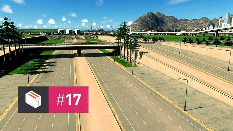Let's Design Cities Skylines — EP 17 — Sunken Freeway