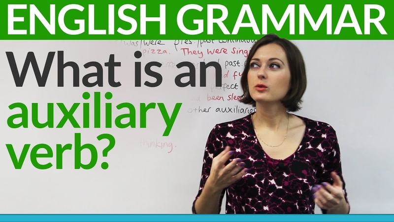 Basic English Grammar What is an auxiliary verb