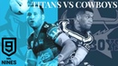 2020 NRL NINES SEMI FINAL TITANS VS COWBOYS HIGHLIGHTS