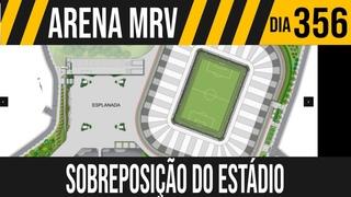 ARENA MRV   5/5 SOBREPOSIÇÃO DO ESTÁDIO   11/04/2021