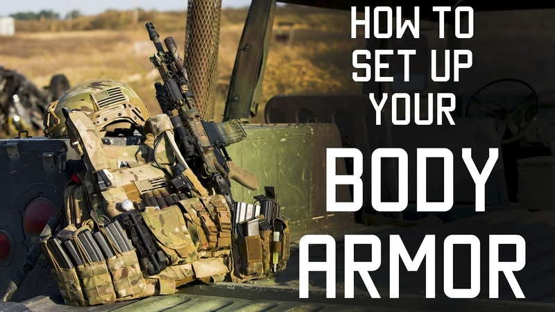 How to set up your body armor Special Forces Techniques Tactical Rifleman