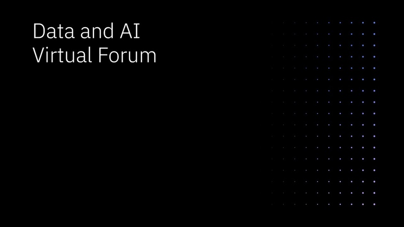 Sneak Peak The Data and AI Virtual Forums