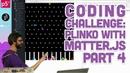 Coding Challenge 62.4: Plinko with Matter.js Part 4