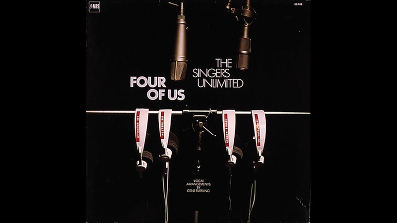 The Singers Unlimited Four of Us 1973