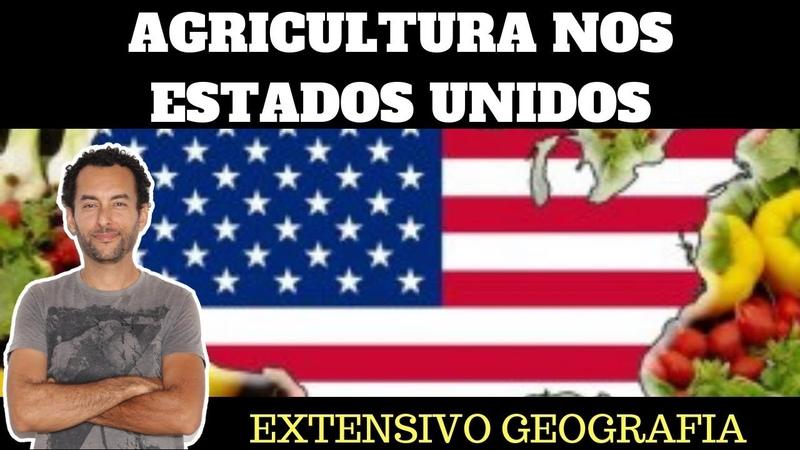 | Agricultura nos Estados Unidos | Cinturão agrícola | Belts americanos | Geografia para o ENEM