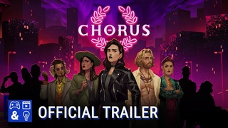 Chorus: An Adventure Musical Fig Trailer