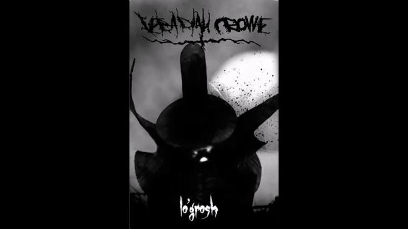 Zebadiah Crowe - LoGrosh (Full Demo)