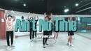김동한 (Kim Dong Han) - Ain't No TimeㅣKPOP COVERㅣ2호점 은행점ㅣ남자 방송댄스반ㅣ대전댄스보컬학원