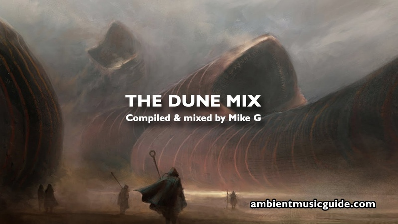 The Dune Mix compiled and mixed by Mike G