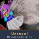 Diyamondo Aine - Unravel Two
