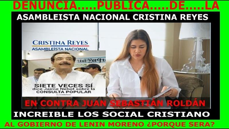 DENUNCIA PÚBLICA LA ASAMBLEÍSTA CRISTINA REYES EN VIDEO LE DICE A LENIN MORENO LAS CORRUPCIONES