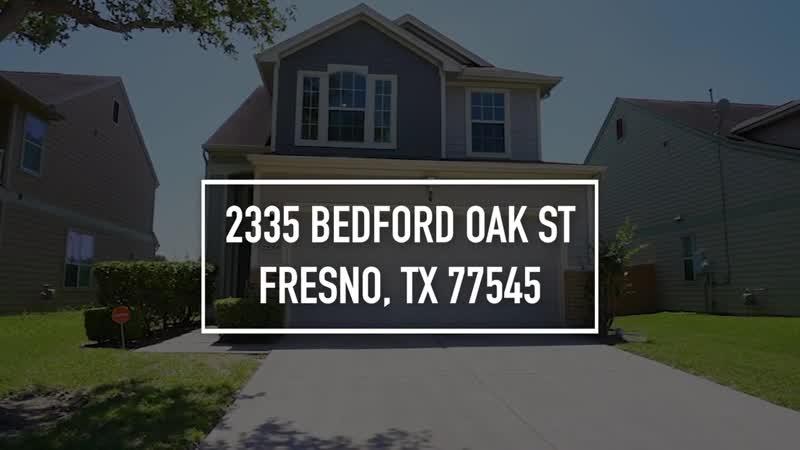 2335 Bedford Oak St Fresno TX 77545 VO