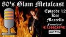 80's Glam Metalcast Episode 12 Kee Marcello ex Europe Easy Action