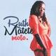 Ruth Matete - Moto