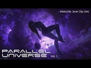 Parallel Universe Vol 1 Mixed By Jean Dip Zers