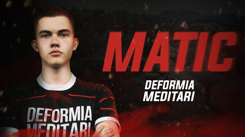 DEFORMIA MEDITARI l MATIC HIGHLIGHTS l PUBG MOBILE