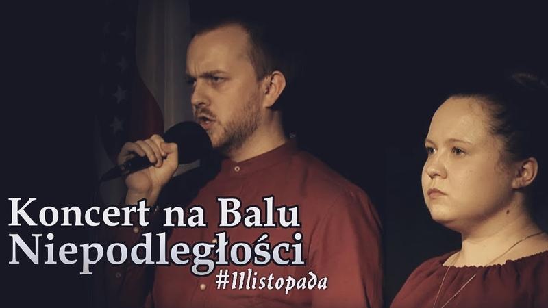Koncert na Balu Niepodległości 2019