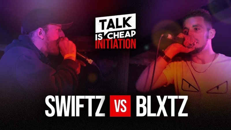 TALK IS CHEAP SWIFTZ VS BLXTZ GRIME CLASH INITIATION TALKISCHEAP GRIME CLASH