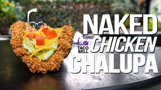 TACO BELL'S NAKED CHICKEN  HOMEMADE & WAY BETTER! | SAM THE COOKING GUY 4K