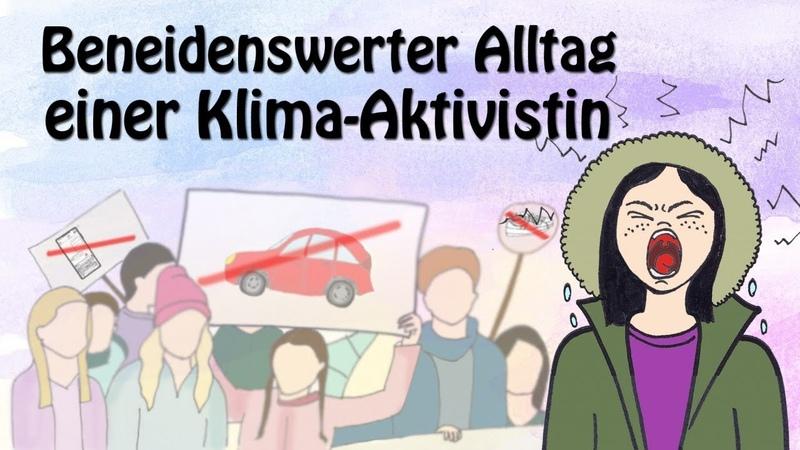 Beneidenswerter Alltag einer Klima-Aktivistin [Satirisch Ernstes] I 09.11.2019 I www.kla.tv.15179