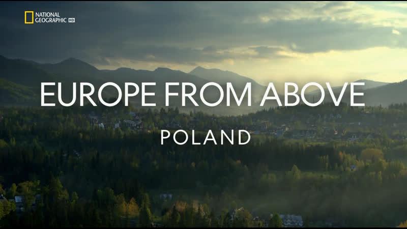 Европа с высоты птичьего полета - Польша | 6 серия из 6 | 2019 | HD 1080