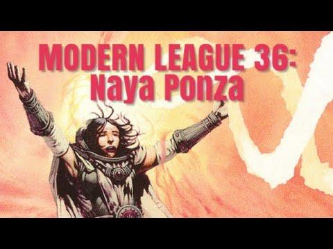 Modern League 36 Naya Ponza
