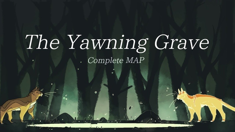 The Yawning Grave Brambleclaw and Firestar COMPLETE MAP