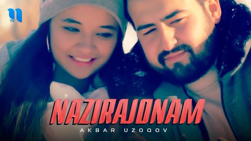 Акбар Узоков - Назирачонам | Akbar Uzoqov - Nazirajonam