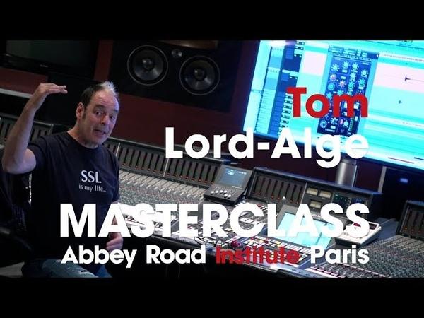 Abbey Road Institute Paris Tom Lord Alge