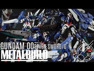 GUNDAM OO SEVEN SWORD/G METAL BUILD