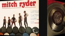 Mitch Ryder The Detroit Wheels - Little Latin Lupe Lu - 1966 45rpm