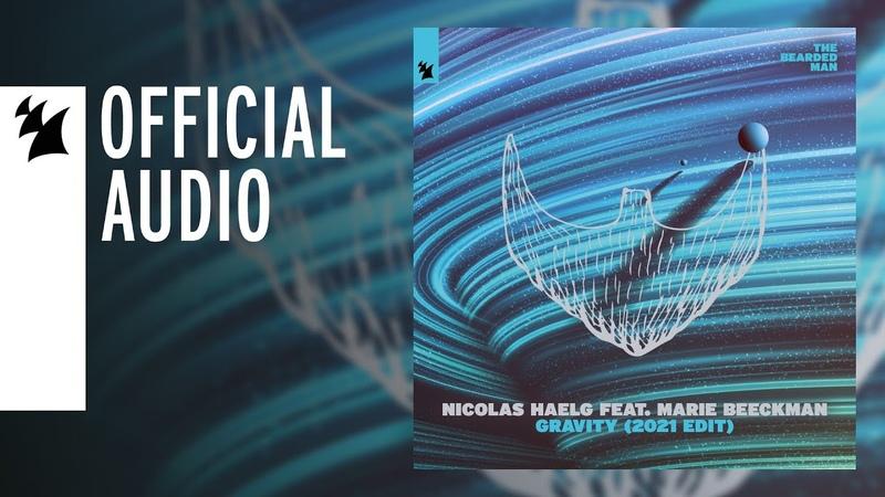 Nicolas Haelg feat Marie Beeckman Gravity 2021 Edit