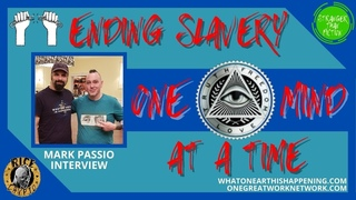 STF: Ending Slavery, One Mind At A Time w Mark Passio (One Great Work)