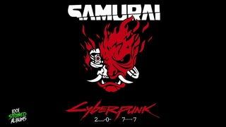 CYBERPUNK 2077 - Samurai Soundtrack (2020) (Full EP)
