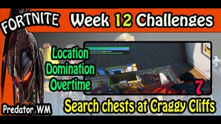 Search chests at Craggy Cliffs / Location Domination Overtime Challenges