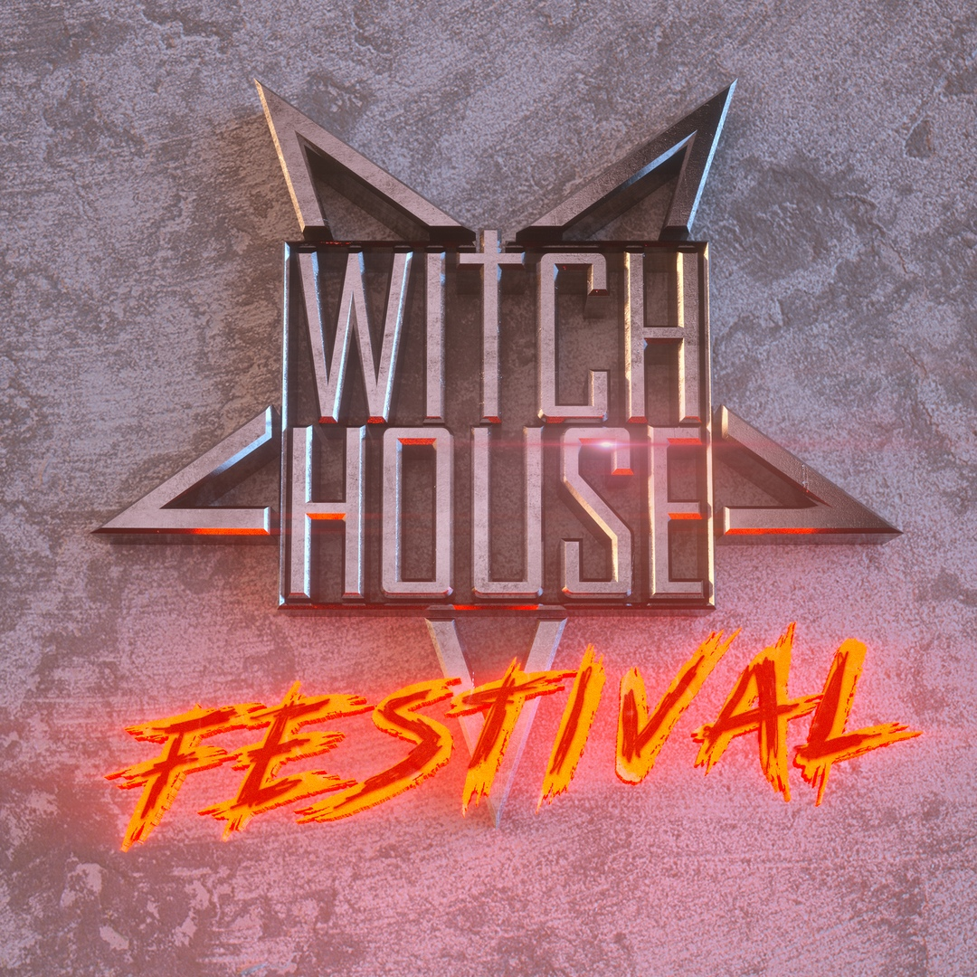 Афиша Москва WITCH HOUSE FESTIVAL