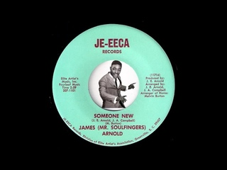 James (Mr. Soulfingers) Arnold - Someone New [Je-eeca Records] Deep Soul 45