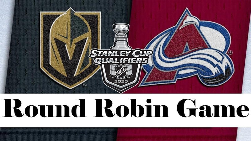Vegas Golden Knights vs Colorado Avalanche Aug 08 2020 Round Robin Game NHL 2019 20 Обзор
