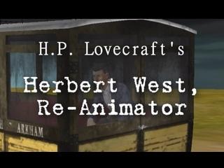 Герберт Уэст: Реаниматор: Крик мертвеца /// Herbert West, Re-Animator: Scream of the Dead (Часть 2)