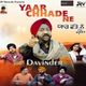 Davinder - Yaar Chhade Ne