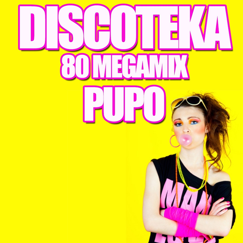 Pupo album Discoteka 80 Megamix