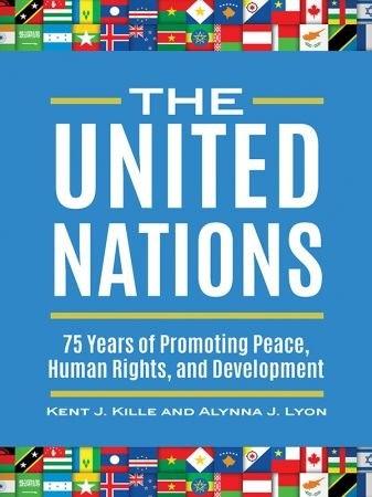 The United Nations - Kent J. Kille